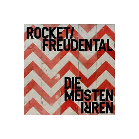 Rocket / Freudental - Die Meisten Irren